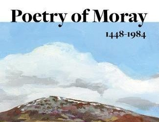 Poetry of Moray Book Released